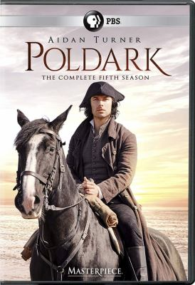 Poldark. The complete fifth season