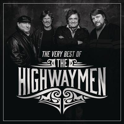 The very best of the Highwaymen.