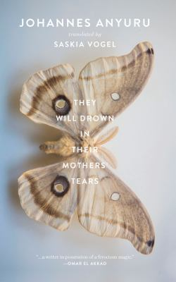 They will drown in their mothers' tears