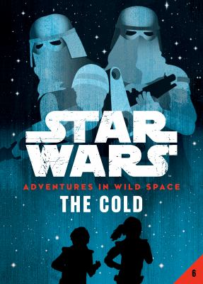Star Wars adventures in wild space. The cold. 6
