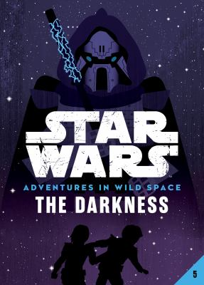 Star Wars adventures in wild space The darkness, 5