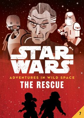 Star Wars adventures in wild space. The rescue. 7