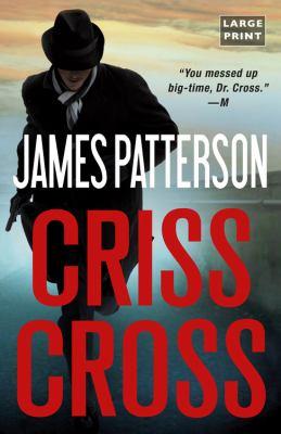 Criss Cross (LARGE PRINT)