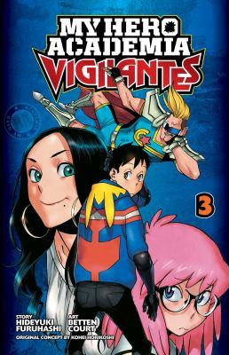 My hero academia vigilantes. Volume 3