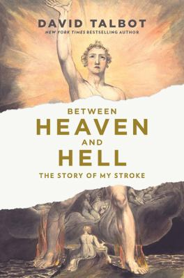 Between heaven and hell : the story of my stroke