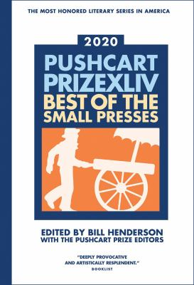 Pushcart prize XLIV, 2020 : best of the small presses