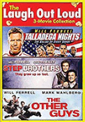 The laugh out loud 3-movie collection : Talladega Nights ; Step brothers ; Other guys.