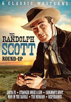 The Randolph Scott round-up : 6 classic westerns.