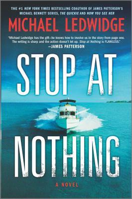 Stop at nothing : a novel
