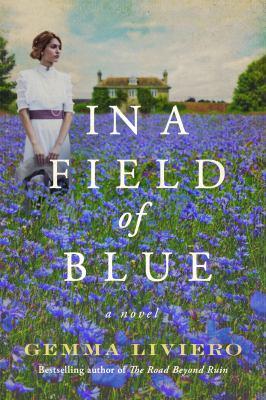 In a field of blue : a novel
