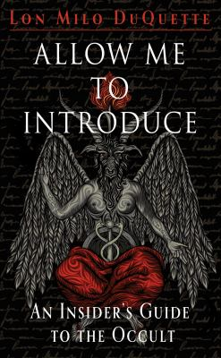Allow me to introduce : an insider's guide to the occult