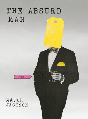 The absurd man : poems