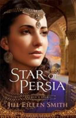 Star of Persia : Esther's story