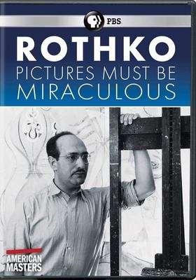Rothko : pictures must be miraculous