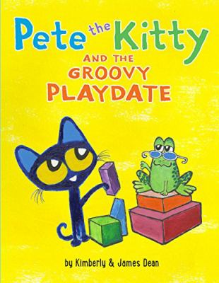 Pete the Kitty and the groovy playdate (AUDIOBOOK)