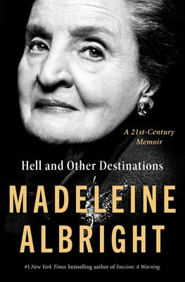 Hell and other destinations : a 21st-century memoir