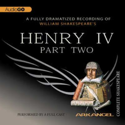 Henry IV. Part two (AUDIOBOOK)