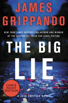 The big lie (LARGE PRINT)