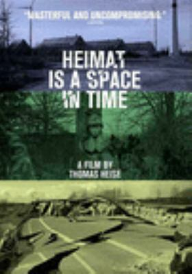 Heimat Is a Space in Time