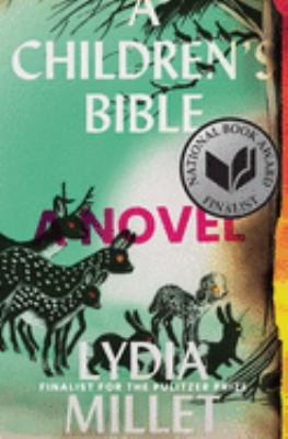 A children's bible : a novel