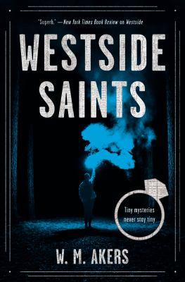 Westside saints : a novel