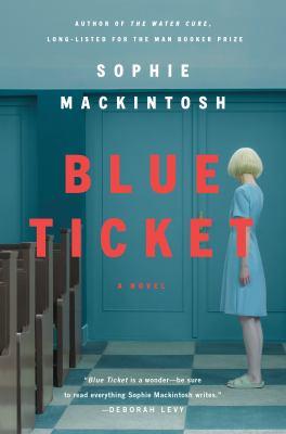 Blue ticket : a novel