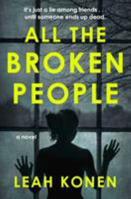All the broken people : a novel