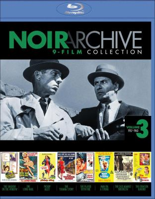 Noir archive 9-film collection. Volume 3, 1957-1960. [Blu-ray]