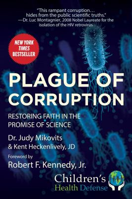 Plague of corruption : restoring faith in the promise of science
