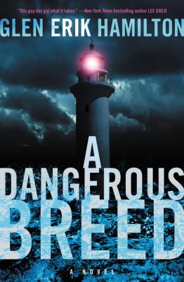 A dangerous breed : a novel