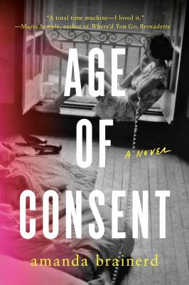 Age of consent : a novel