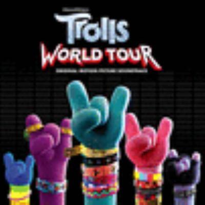 Trolls World Tour : original motion picture soundtrack
