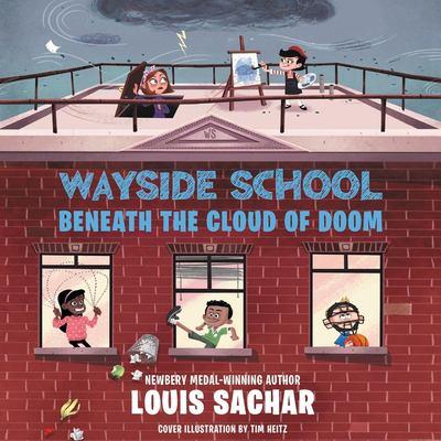 Wayside School beneath the cloud of doom (AUDIOBOOK)