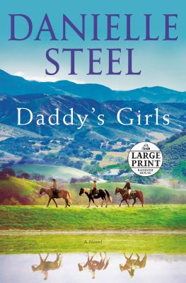 Daddy's girls : a novel (LARGE PRINT)