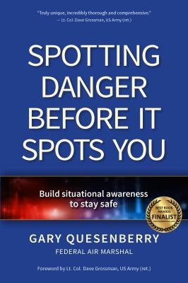 Spotting danger before it spots you : build situational awareness to stay safe