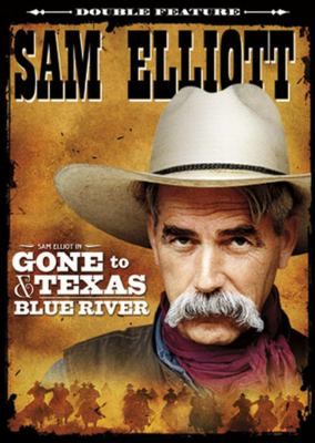 Sam Elliot double feature. Molly and lawless John ; Blue river