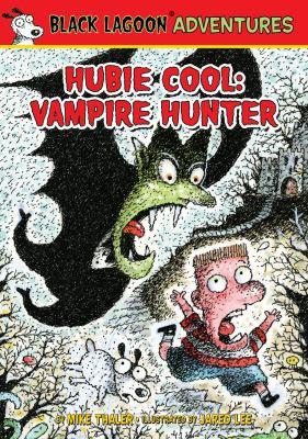 Hubie Cool : vampire hunter