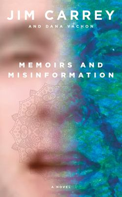 Memoirs and misinformation : a novel
