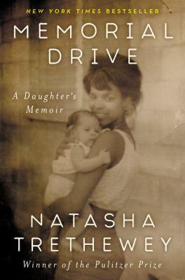 Memorial Drive : a daughter's memoir