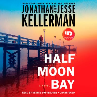 Half Moon Bay : a novel (AUDIOBOOK)