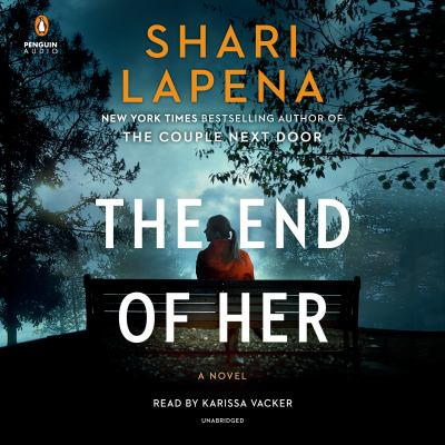The End of Her (AUDIOBOOK)