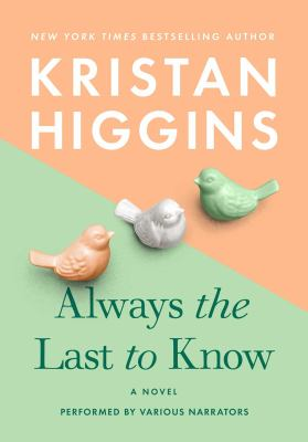 Always the last to know : a novel (AUDIOBOOK)