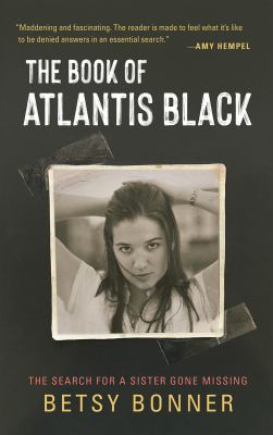 The book of Atlantis Black : the search for a sister gone missing