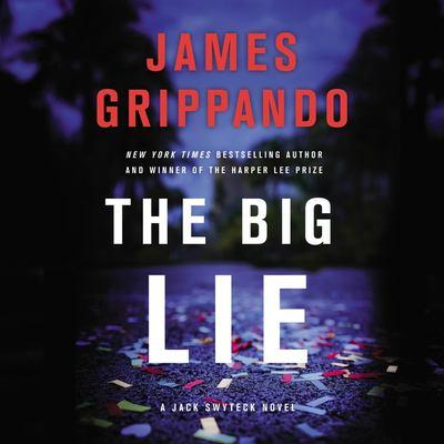 The big lie (AUDIOBOOK)