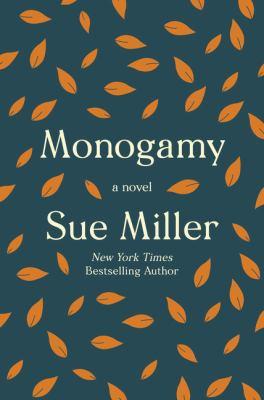 Monogamy : a novel