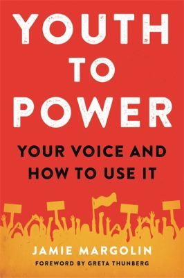 Youth to power : your voice and how to use it