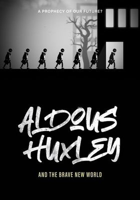 Aldous Huxley and the Brave new world