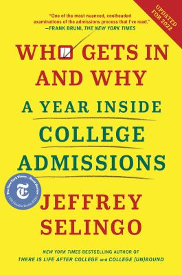 Who gets in and why : a year inside college admissions
