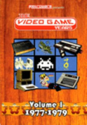 The video game years. Volume 1, 1977-1979