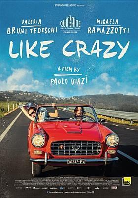 Like crazy = La pazza gioia